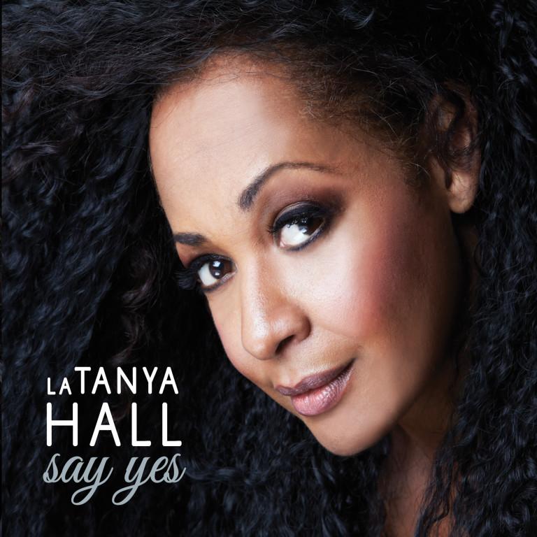 La Tanya Hall SAY YES CD cover